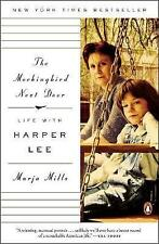 Mockingbird Next Door, The : Life with Harper Lee, Marja Mills, New Book