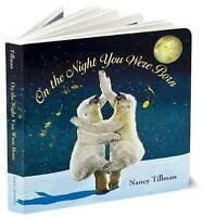 On the Night You Were Born by Tillman, Nancy