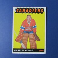 CHARLIE HODGE  1965-66 Topps  # 67  Montreal Canadiens  1965 1966  65-66