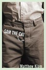 Sam the Cat: and Other Stories, Matthew Klam, Acceptable Book