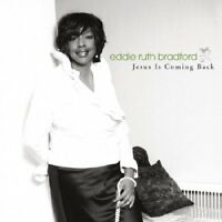Eddie Ruth Bradford - Jesus Is Coming Back [New CD]