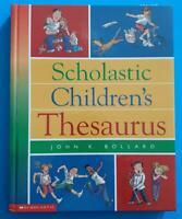 Scholastic 'Children's Thesaurus by John K. Bollard' Colorful Hardcover Book