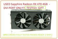 USED Sapphire Radeon RX 470 4GB  - DVI PORT ONLY!! -TESTED+ GIFT