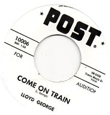 LLOYD GEORGE   COME ON TRAIN / FROG HUNT  POST Re-Issue/Re-Pro  R&B/MOD/NORTHERN