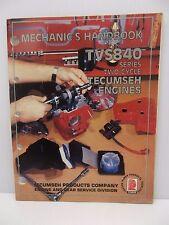 Tecumseh Mechanic's Handbook TVS840 Series 2 Cycle Engines Form # 694988