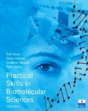 Practical Skills in Biomolecular Sciences by Holmes, Dr David Paperback Book The