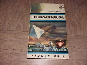 ANTICIPATION N°467 LES RESCAPES DU FUTUR / GEORES MURCIE
