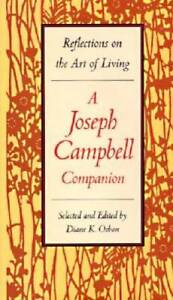 A Joseph Campbell Companion: Reflections on the Art of Living - Hardcover - GOOD