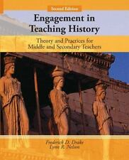 Engagement in Teaching History: Theory and Practices for Middle and Secondary Te