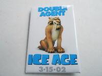 VINTAGE PINBACK BUTTON #63- 002 - ICE AGE MOVIE #2