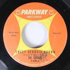 Soul 45 The Cousins - Sweet Georgia Brown / Outside The Wall On Parkway Records