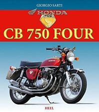 Honda CB 750 Four Modelle Typen Geschichte Baureihen Tuning Buch Book Sarti