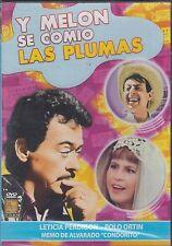 DVD - Y Melon Se Comio Las Plumas NEW Leticia Perdigon Polo Ortin FAST SHIPPING!