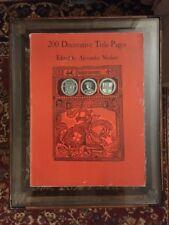 Alexander Nesbitt 200 DECORATIVE TITLE PAGES 1st Edition 1st Printing 1964 Dover