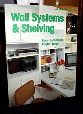 Wall Systems & Shelving Techniques Project Ideas by Sunset 1983 SC OOP