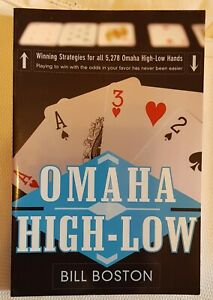 OMAHA HIGH - LOW  WINNING STRATEGIES FOR ALL HANDS BILL BOSTON