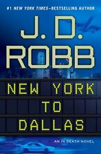 New York to Dallas (In Death) by J. D. Robb