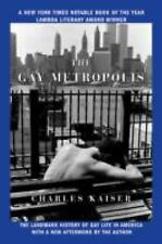 The Gay Metropolis: The Landmark History of Gay Life in America-ExLibrary