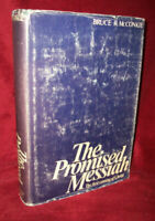 The promised Messiah: The first coming of Christ [ McConkie, Bruce R ] Used -
