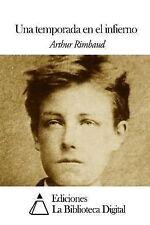 Una Temporada en el Infierno by Arthur Rimbaud (2014, Paperback)