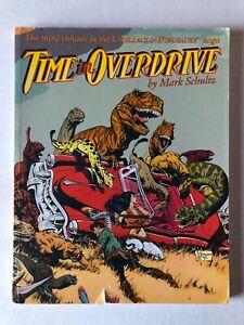 Time In Overdrive Paperback TPB/Graphic Novel Kitchen Sink Press Xenozoic 1993