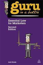 Guru in a Bottle: Essential Law for Marketers by Ardi Kolah (2013, Paperback)