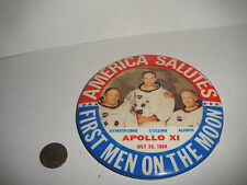 "1969 America Salutes First Men On The Moon 3 1/2""  Pin Button Apollo 11  XI"