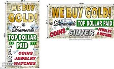 WE BUY GOLD AND DIAMONDS VERTICAL  AND HORIZONTAL  2' X 4' BANNERS  NEW