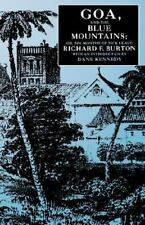 *NEW* Goa, The Blue Mountains: Or, Six Months of Sick Leave by Richard F. Burton