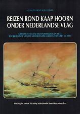 REIZEN ROND KAAP HOORN ONDER NEDERLANDSE VLAG - H. Hazelhoff Roelfzema