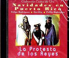 FELIPE RODRIGUEZ , DAVILITA Y PELLIN RODRIGUEZ - LA PROTESTA DE LOS REYES - CD