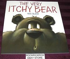 THE VERY ITCHY BEAR (NICK BLAND) (2015) -LARGE BOOK- -BRAND NEW-