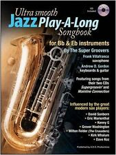 Super Groovers Ultra Smooth Jazz Playalong Alto Sax Piano Guitar Music Book & CD