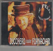 ZUCCHERO SUGAR FORNACIARI  IL PELO NELL'UOVO CD SINGOLO cds COME NUOVO