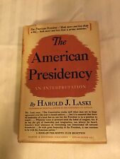 The American Presidency By Harold Lasting First Edition Copyright 1940