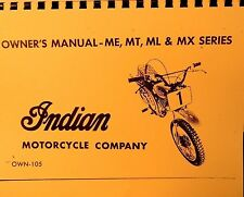 1973  Indian  Motorcycle Owners  Manual  For ME-MT-ML And  MX  Series Free Shipp