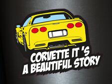 1 x Aufkleber Corvette It´s A Beautiful Story Tuning Style Fun Gag Decal Sticker