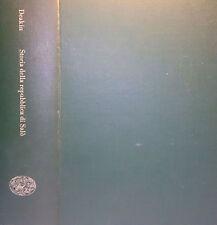 FREDERICK WILLIAM DEAKIN STORIA DELLA REPUBBLICA DI SALò EINAUDI 1965