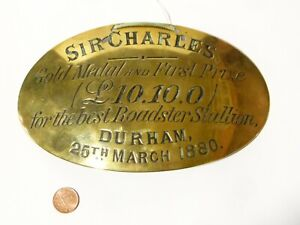 1880 SIR CHARLES 1st Prize Durham Show Best Roadster HORSE BRASS Breast Plate