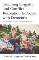 Teaching Empathy and Conflict Resolution to People with Dementia: A Guide for Pe
