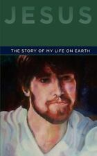 Jesus : The Story of My life on Earth by The Sterling Book Company (2010,...