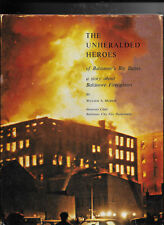 Unheralded Heroes of Baltimore's Big Blazes by William A. Murray