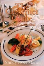 The Gourmet Club: A Novel Cookbook (Paperback or Softback)