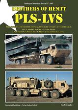 Tankograd 3005: Brothers of HEMTT Palletized Load System PLS / Logistics Vehicle