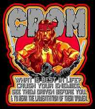 """80's Classic Conan the Barbarian CROM """"What's Best In Life?"""" custom tee Any Size"""