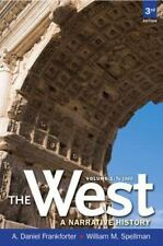 West,The: A Narrative History, Volume One: To 1660 (3rd Edition), Spellman, Will