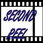 Second Reel