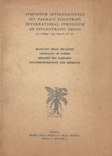 Simposium Internazionale sui farmaci psicotropi, 9-10-11 Maggio - 1957. Riassunt