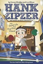 My Secret Life as a Ping-Pong Wizard (Hank Zipzer: The World's Greatest Underach