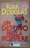 Un Destino Nella Polvere ,Douglas, Kirk  ,Adriano Salani Editore,1997